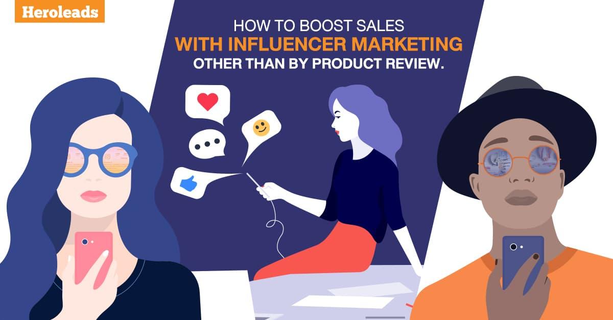 Heroleads influencer marketing
