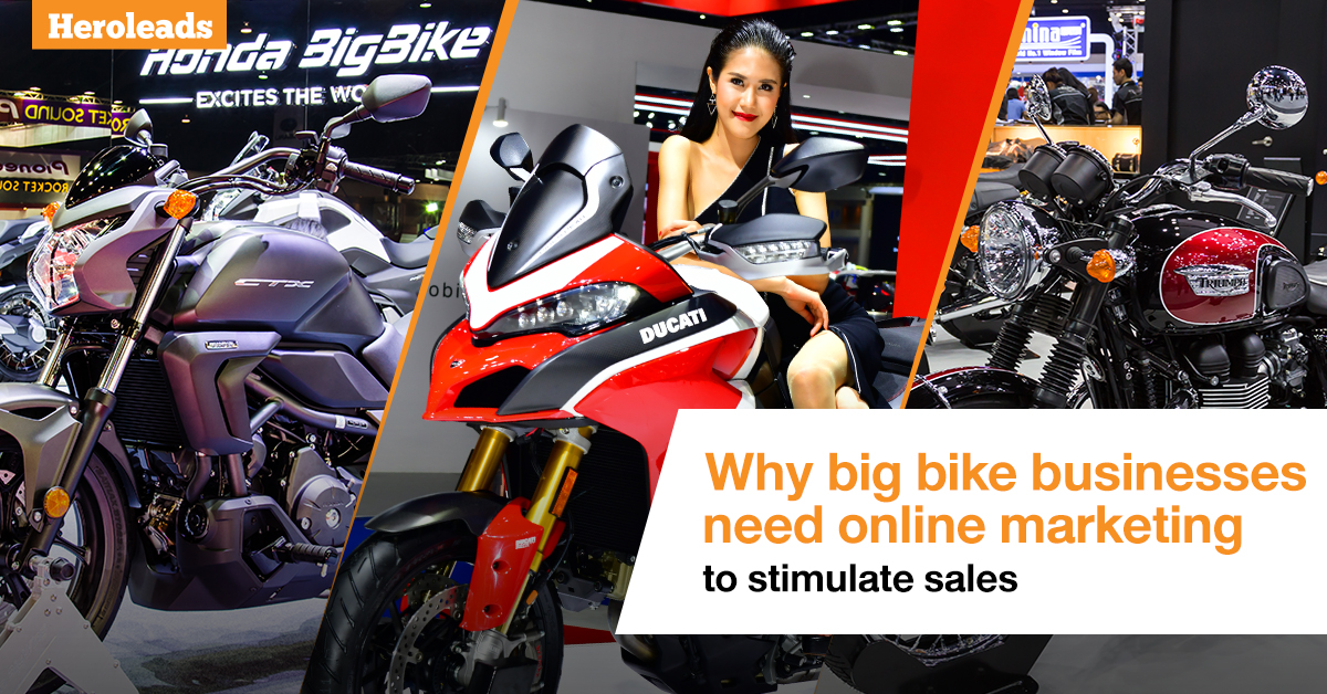 Heroleads big bike businesses